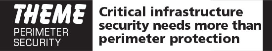 Critical infrastructure security needs more than perimeter protection