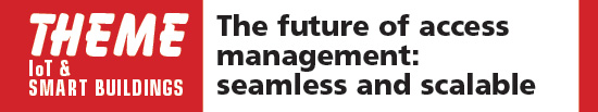 The future of access management: seamless and scalable