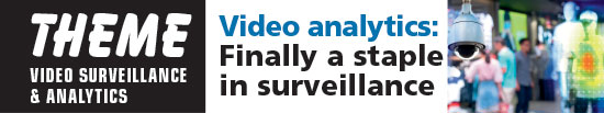 Video analytics: Finally a staple in surveillance