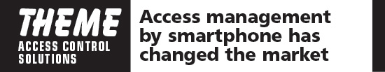 Access management by smartphone has changed the market